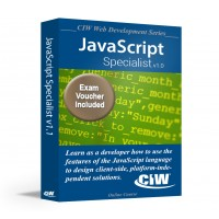 CIW JavaScript Specialist: Self-Study Kit With Exam Voucher (Hard Copy)