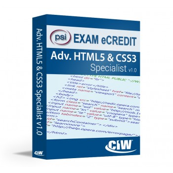 CIW Advanced HTML5 and CSS3 PSI eCredit (Exam 1D0-620)